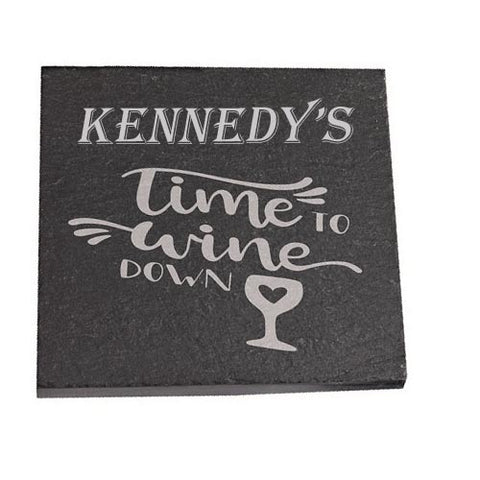 Kennedy Personalised Slate Coaster gift Time To Wine Down Personalised with Any Name