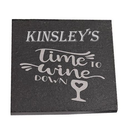 Kinsley Personalised Slate Coaster gift Time To Wine Down Personalised with Any Name