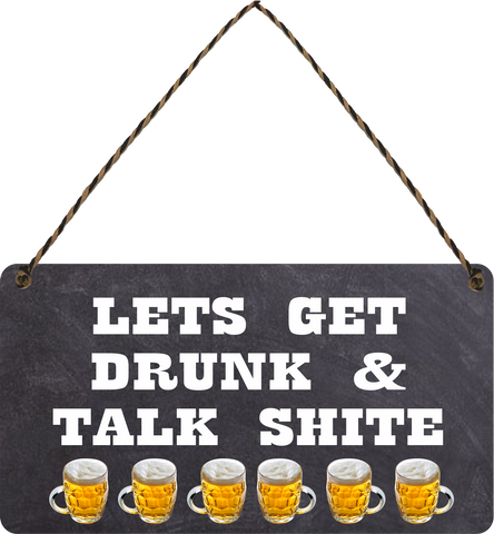 LETS GET DRUNK & TALK SHITE bar man cave Wooden Hanging Sign Gift