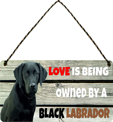 Wooden Wall Plaque Dog Gift Present Love is Being Owned By A Black Labrador