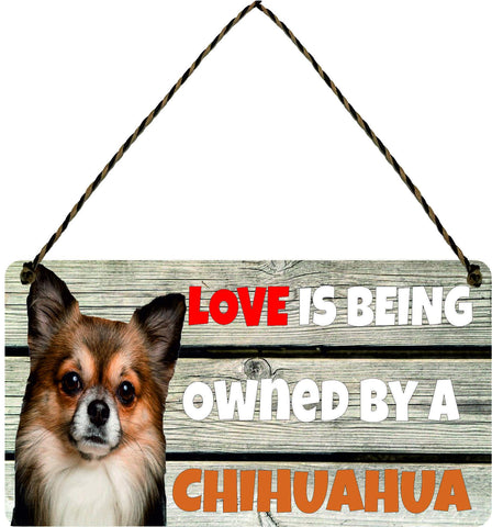 Wooden Wall Plaque Dog Gift Present Love is Being Owned By A Chihuahua