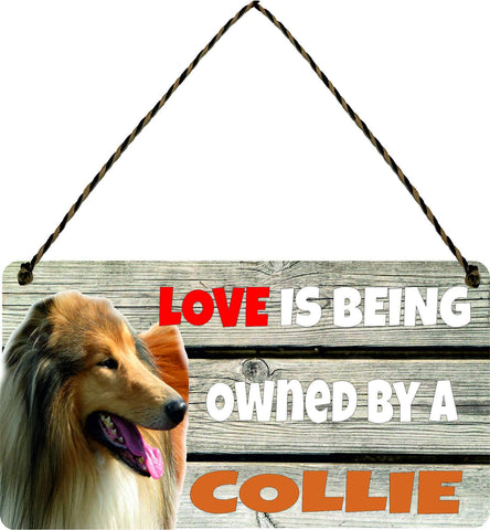 Wooden Wall Plaque Dog Gift Present Love is Being Owned By A Collie
