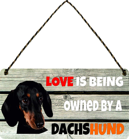 Wooden Wall Plaque Dog Gift Present Love is Being Owned By A Dachshund