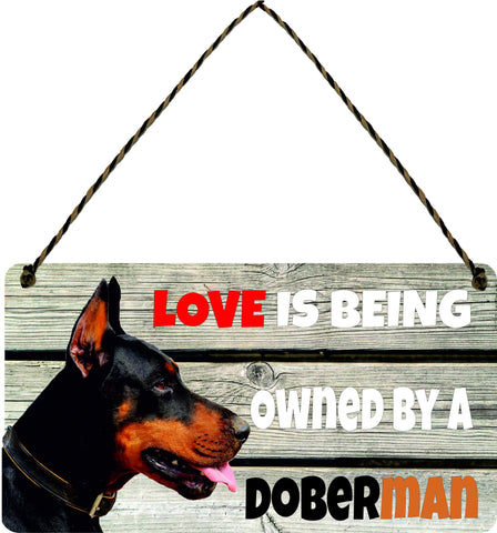 Wooden Funny Sign Wall Plaque Dog Gift Present Love is Being Owned By A Doberman