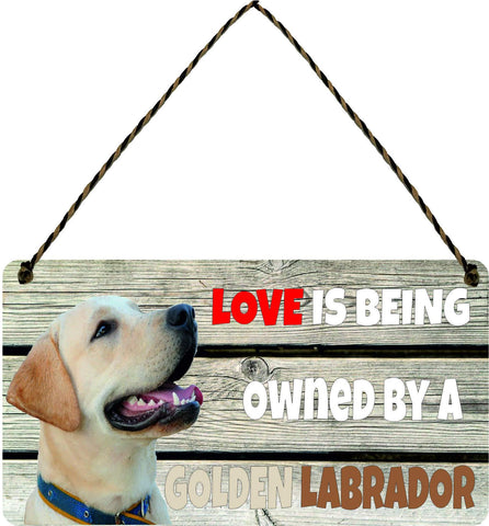Wooden Wall Plaque Dog Gift Present Love is Being Owned By A Golden Labrador