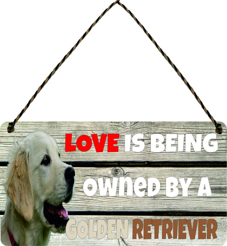 Wooden Wall Plaque Dog Gift Present Love is Being Owned By A Golden Retriever