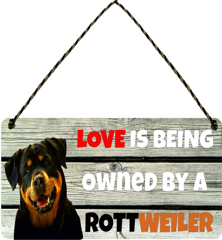 Wooden Wall Plaque Dog Gift Present Love is Being Owned By A Rottweiler