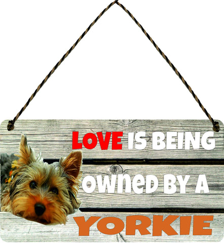 Wooden Wall Plaque Dog Gift Present Love is Being Owned By A Yorkshire Terrier