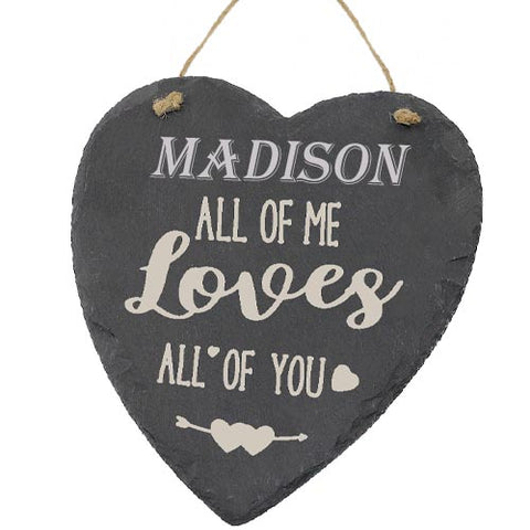 Madison Valentines Gift Love Heart All of Me Loves All Of You Personalised with Any Name