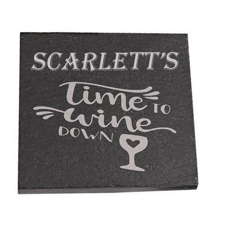 Scarlett Personalised Slate Coaster gift Time To Wine Down Personalised with Any Name
