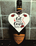 lil miss love bug ladybird Wooden Hanging Love Heart Valentines Gift