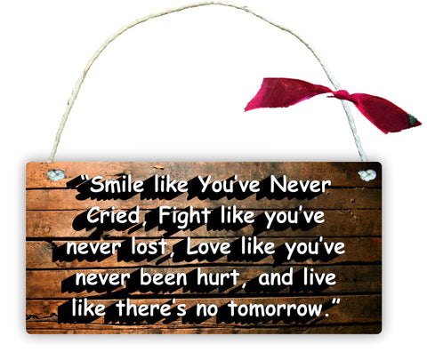 GP28 Gift Hanging Wall Door Sign Plaque Decoration Smile Like You've Never Cried