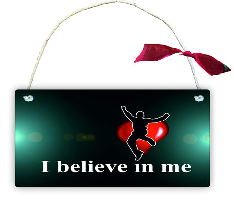 GP66 Gift Hanging Wall Door Sign Plaque Decoration I Believe in ME