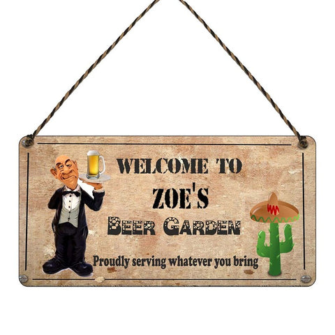 any name Personalised beer Garden gift sign Zoes