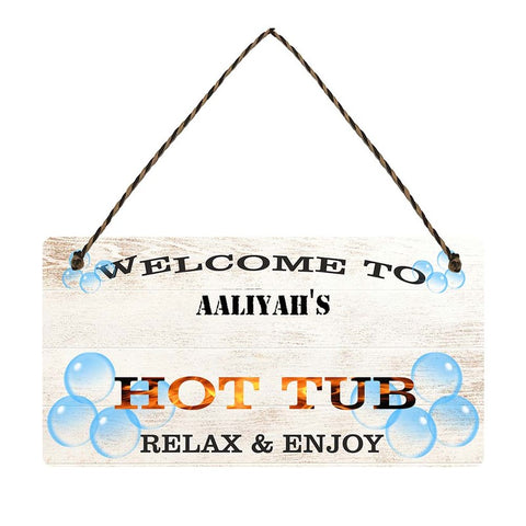 any name Personalised hot tub gift sign Aaliyahs