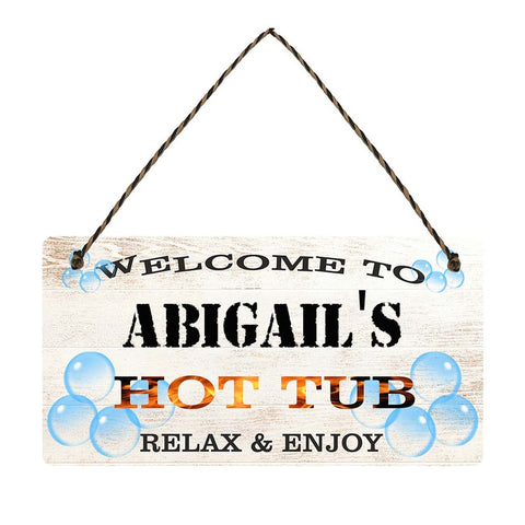 any name Personalised hot tub gift sign Abigails