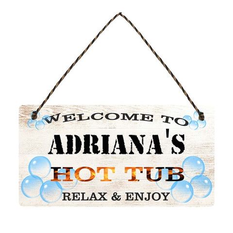 any name Personalised hot tub gift sign Adrianas