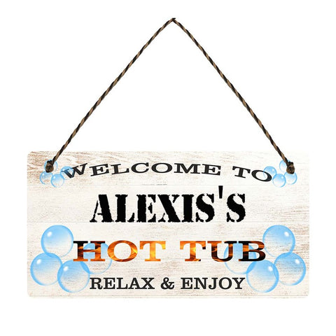 any name Personalised hot tub gift sign Alexiss