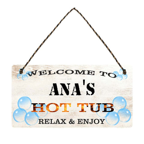 any name Personalised hot tub gift sign Anas