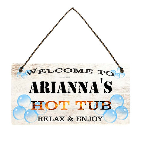 any name Personalised hot tub gift sign Ariannas