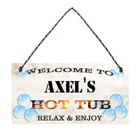any name Personalised hot tub gift sign Axels