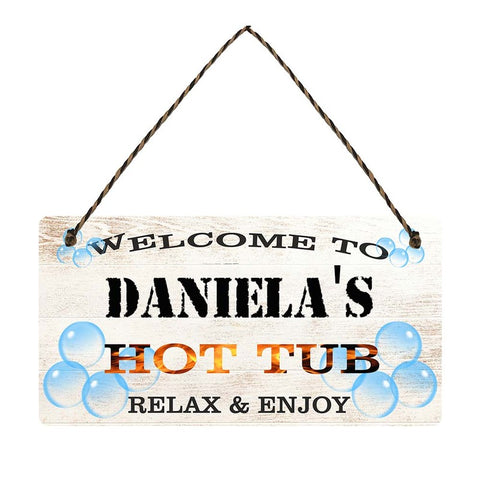 any name Personalised hot tub gift sign Danielas