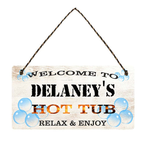 any name Personalised hot tub gift sign Delaneys