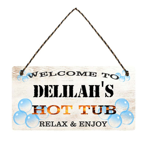 any name Personalised hot tub gift sign Delilahs