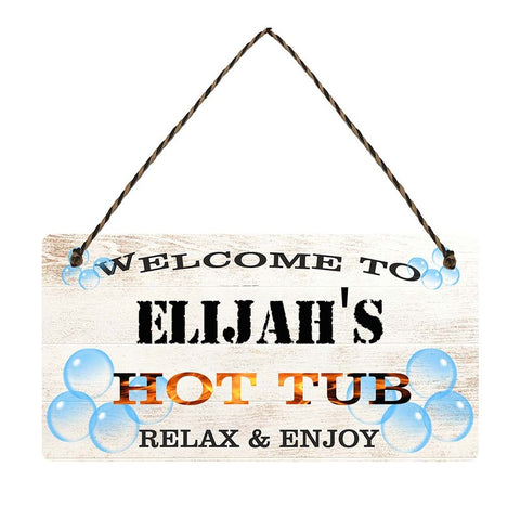 any name Personalised hot tub gift sign Elijahs