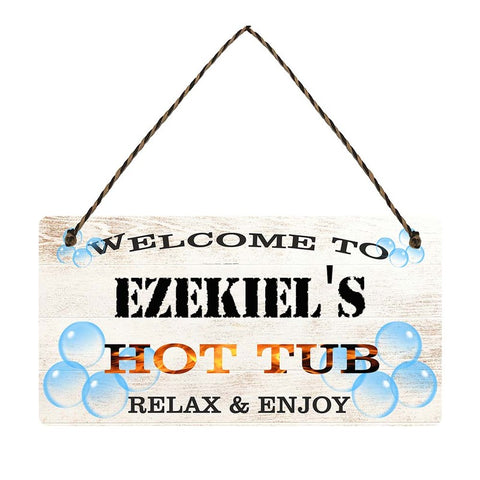 any name Personalised hot tub gift sign Ezekiels