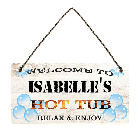 any name Personalised hot tub gift sign Isabelles