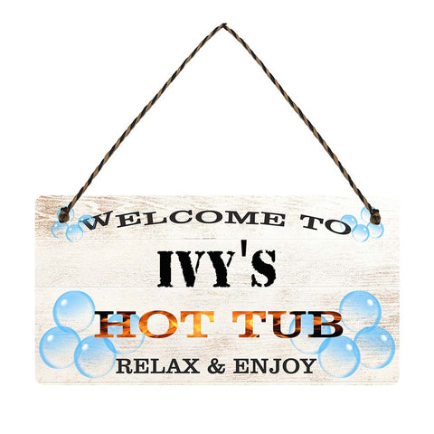 any name Personalised hot tub gift sign Ivys