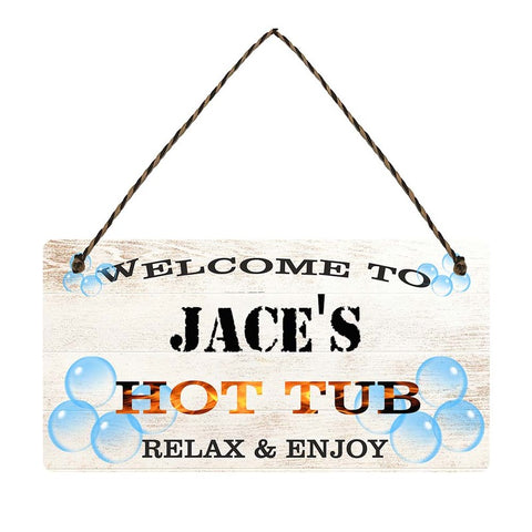 any name Personalised hot tub gift sign Jaces
