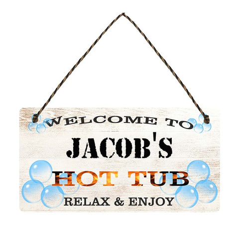 any name Personalised hot tub gift sign Jacobs