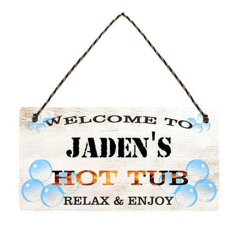 any name Personalised hot tub gift sign Jadens