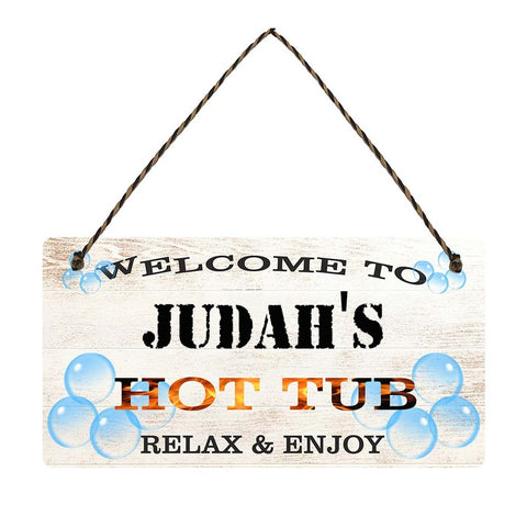 any name Personalised hot tub gift sign Judahs
