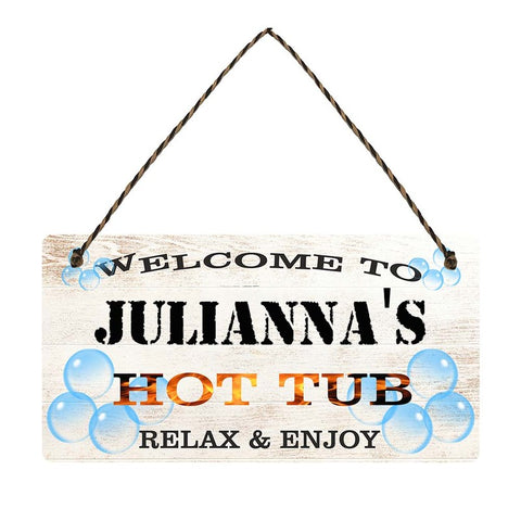 any name Personalised hot tub gift sign Juliannas