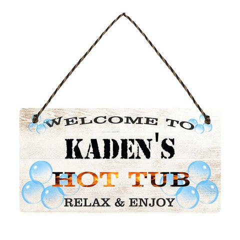 any name Personalised hot tub gift sign Kadens