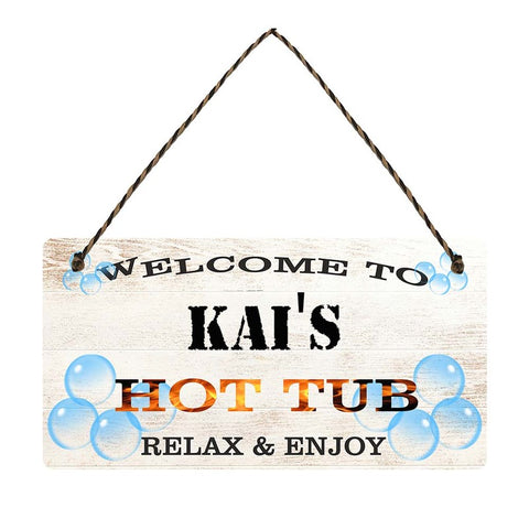 any name Personalised hot tub gift sign Kais