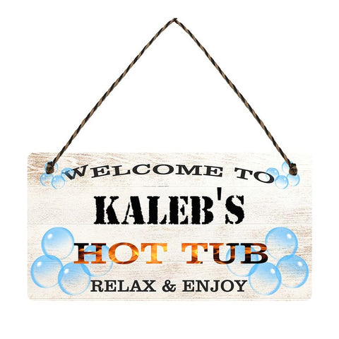 any name Personalised hot tub gift sign Kalebs