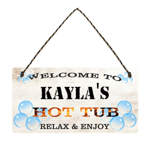 any name Personalised hot tub gift sign Kaylas
