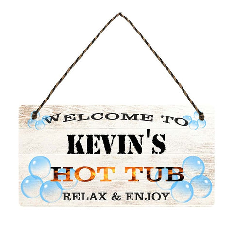 any name Personalised hot tub gift sign Kevins