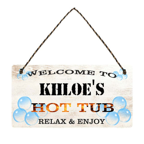 any name Personalised hot tub gift sign Khloes