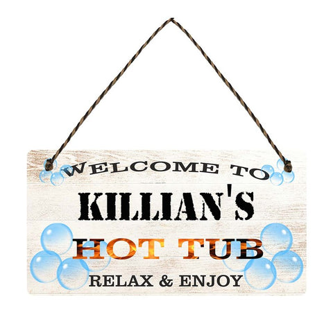 any name Personalised hot tub gift sign Killians