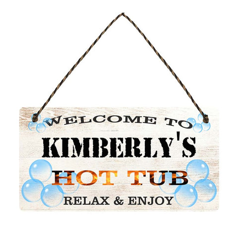 any name Personalised hot tub gift sign Kimberlys