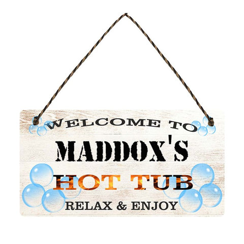 any name Personalised hot tub gift sign Maddoxs