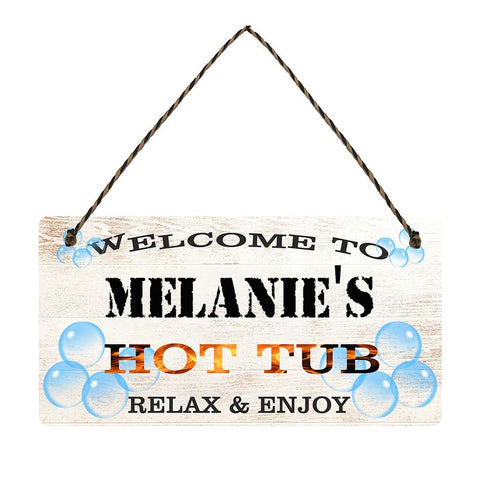 any name Personalised hot tub gift sign Melanies