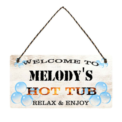any name Personalised hot tub gift sign Melodys