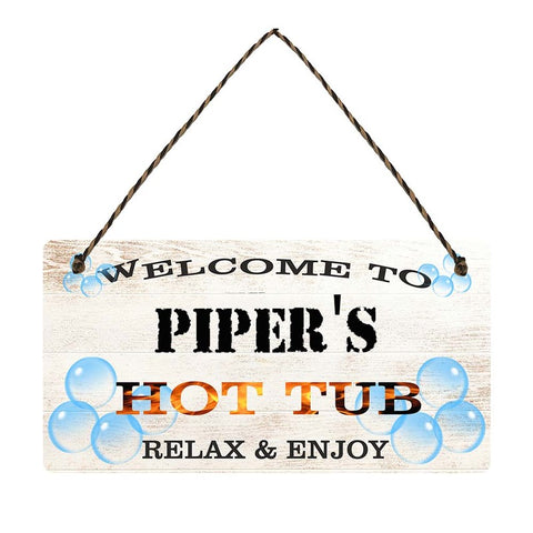 any name Personalised hot tub gift sign Pipers