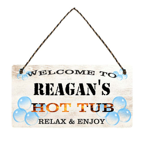 any name Personalised hot tub gift sign Reagans